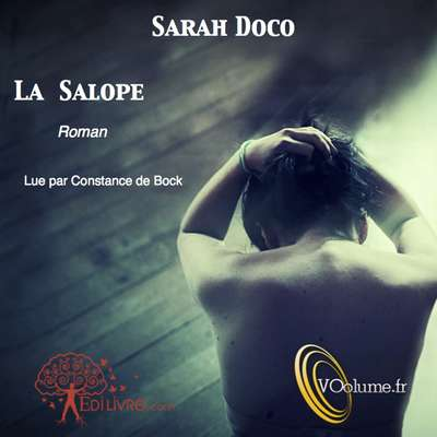 La Salope [French Edition] Audiobook, by Sarah Docco