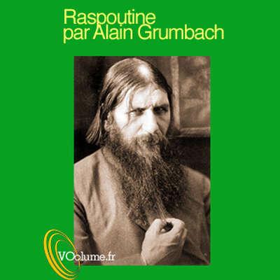 Raspoutine, prophète ou démon? [French Edition] Audiobook, by Alain Grumbach