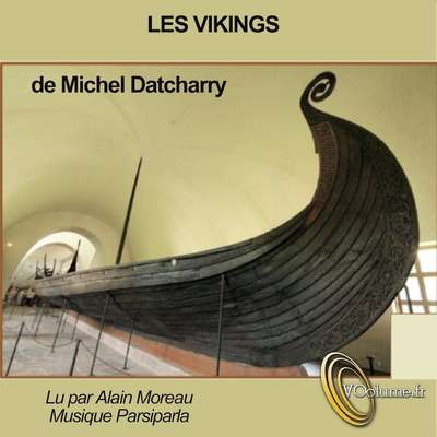 Les Vikings-  les pirates du nord [French Edition] Audiobook, by Michel Datcharry