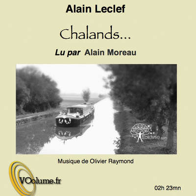 Chalands... [French Edition] Audiobook, by Alain Leclef