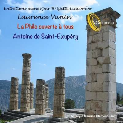 La Philo ouverte à tous - Antoine de Saint-Exupery [French Edition] Audiobook, by Brigitte Lascombe