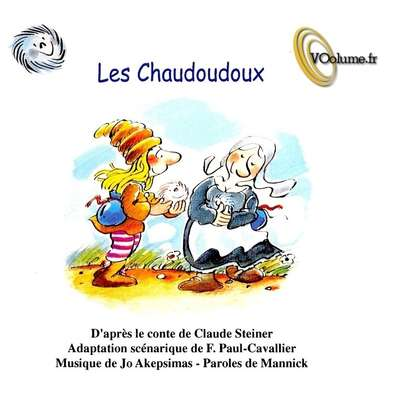 Les chaudoudoux [French Edition] Audiobook, by Claude Steiner