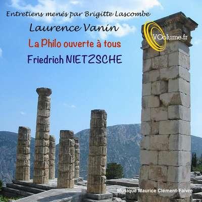 La philo ouverte à tous: Friedrich Nietzsche [French Edition] Audiobook, by Brigitte Lascombe
