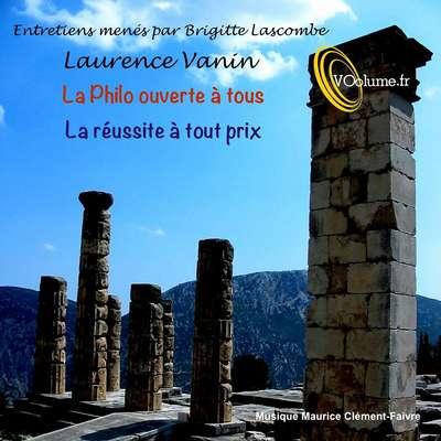 La philo ouverte à tous: La réussite à tout prix [French Edition] Audiobook, by Brigitte Lascombe