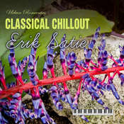 Classical Chillout: Erik Satie Audiobook, by Erik Satie