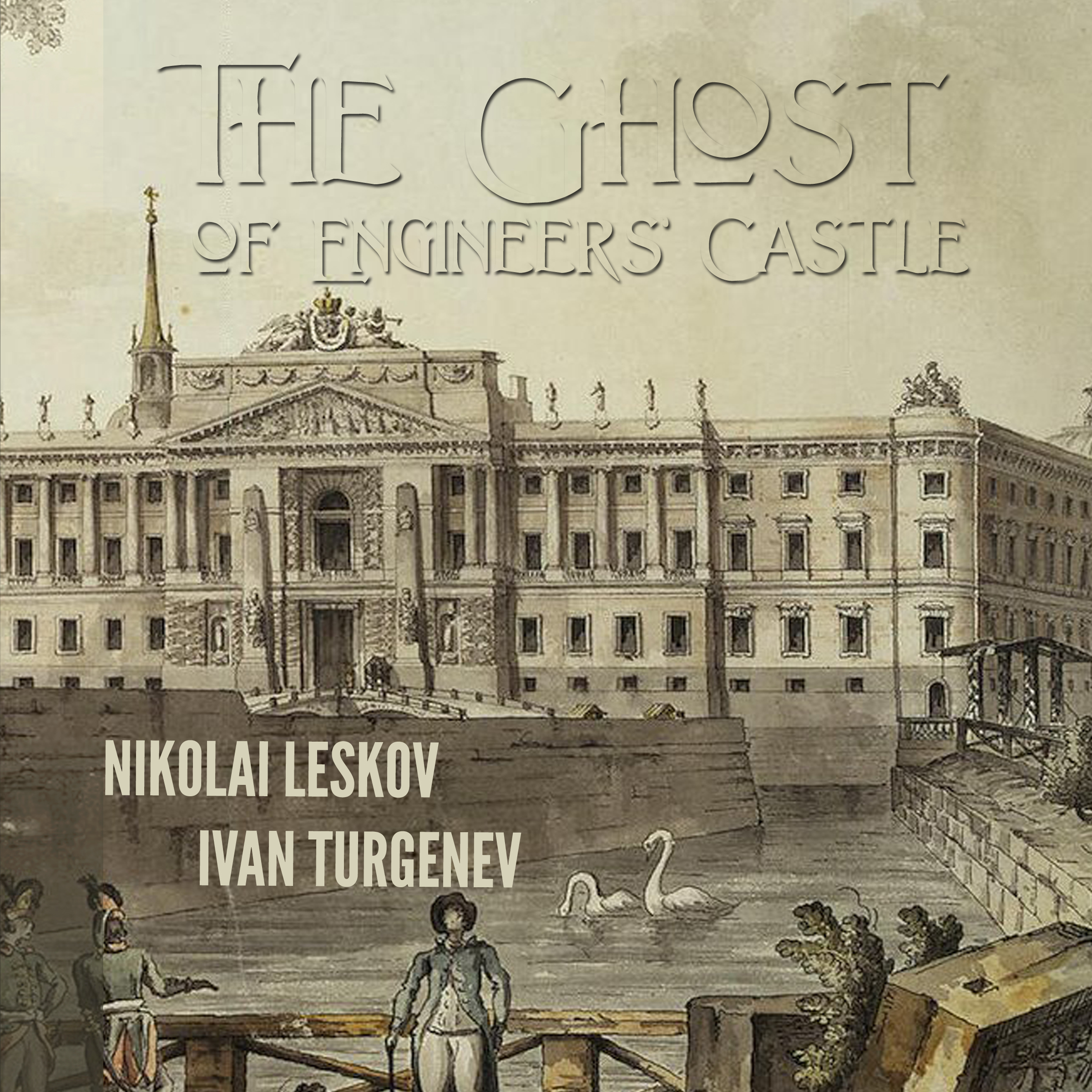 Printable The Ghost of the Engineers' Castle: Haunted Castle and Mysterious Disappearance of a Landowner Audiobook Cover Art