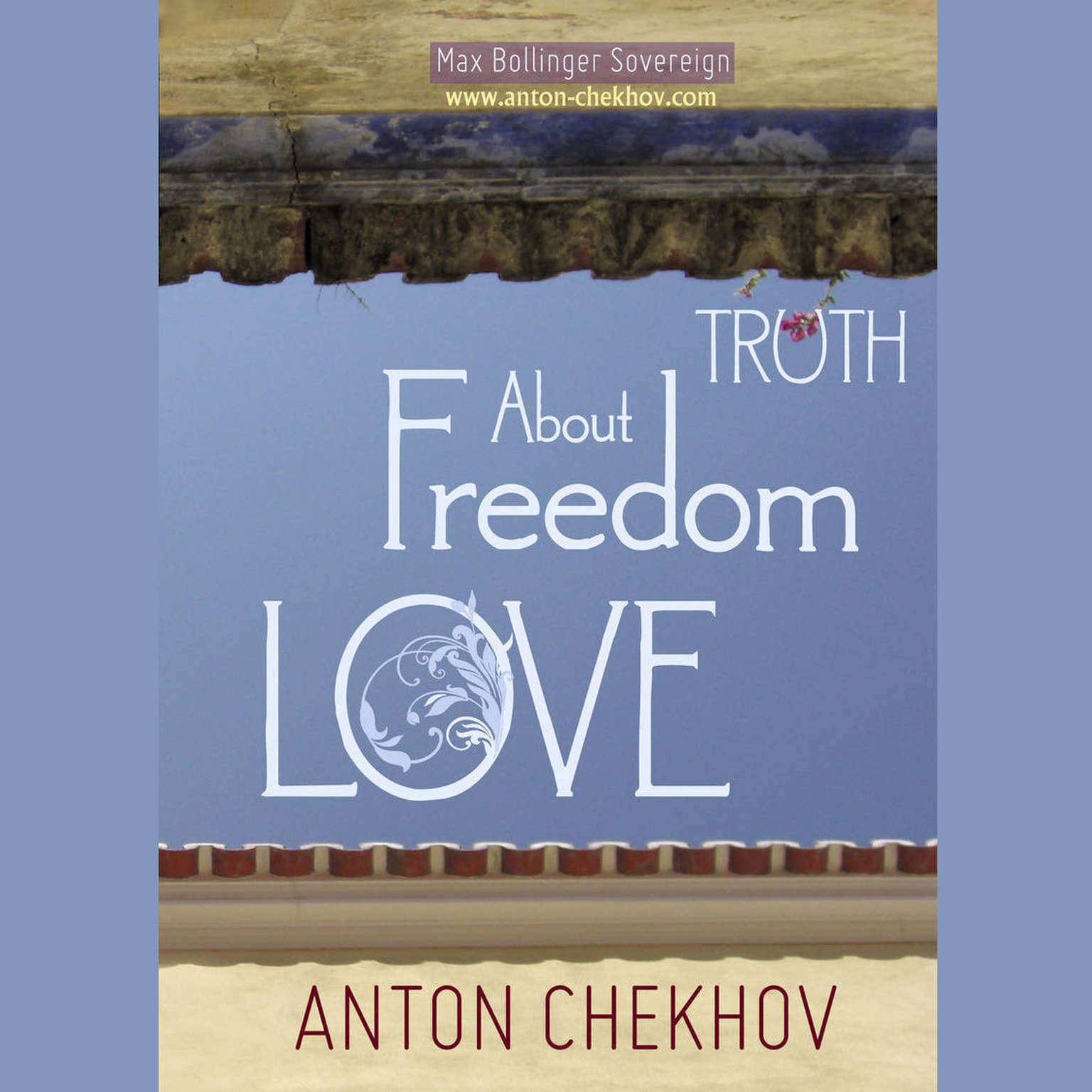Printable Short Stories by Anton Chekhov Volume 3: About Truth, Freedom and Love Audiobook Cover Art