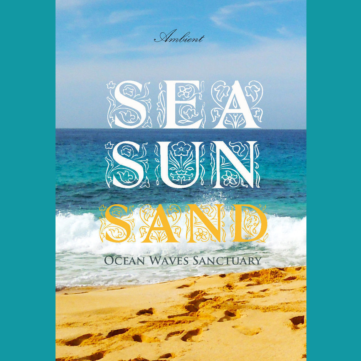 Printable Sea Sun Sand: Ocean Waves Sanctuary Audiobook Cover Art