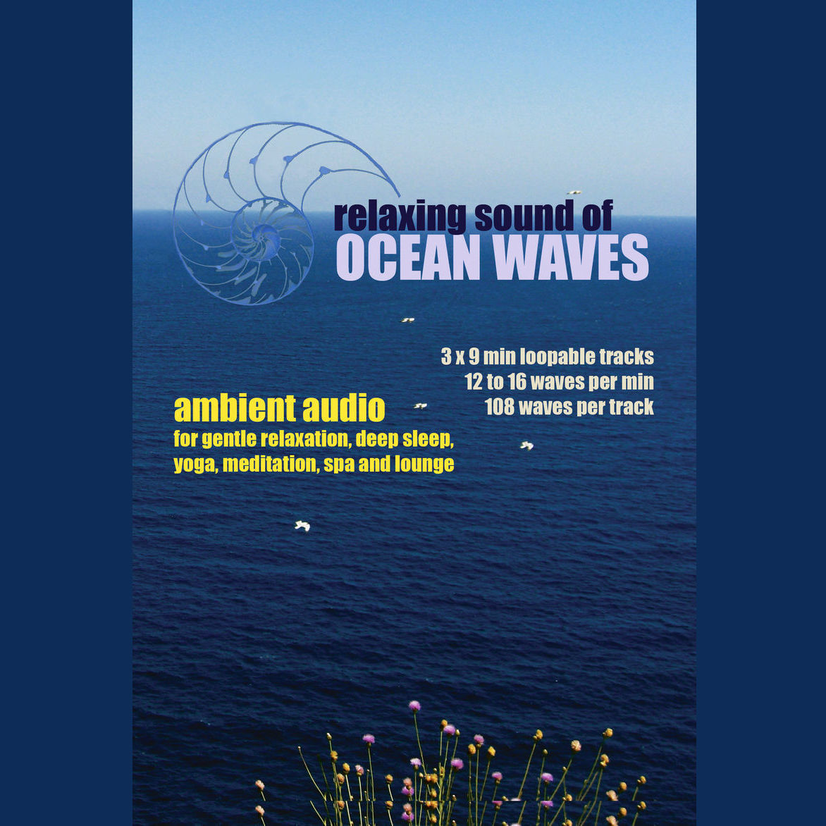 Printable Relaxing Sound of Ocean Waves: Ambient Audio for Gentle Relaxation, Meditation, Deep Sleep, Yoga, Spa and Lounge Audiobook Cover Art