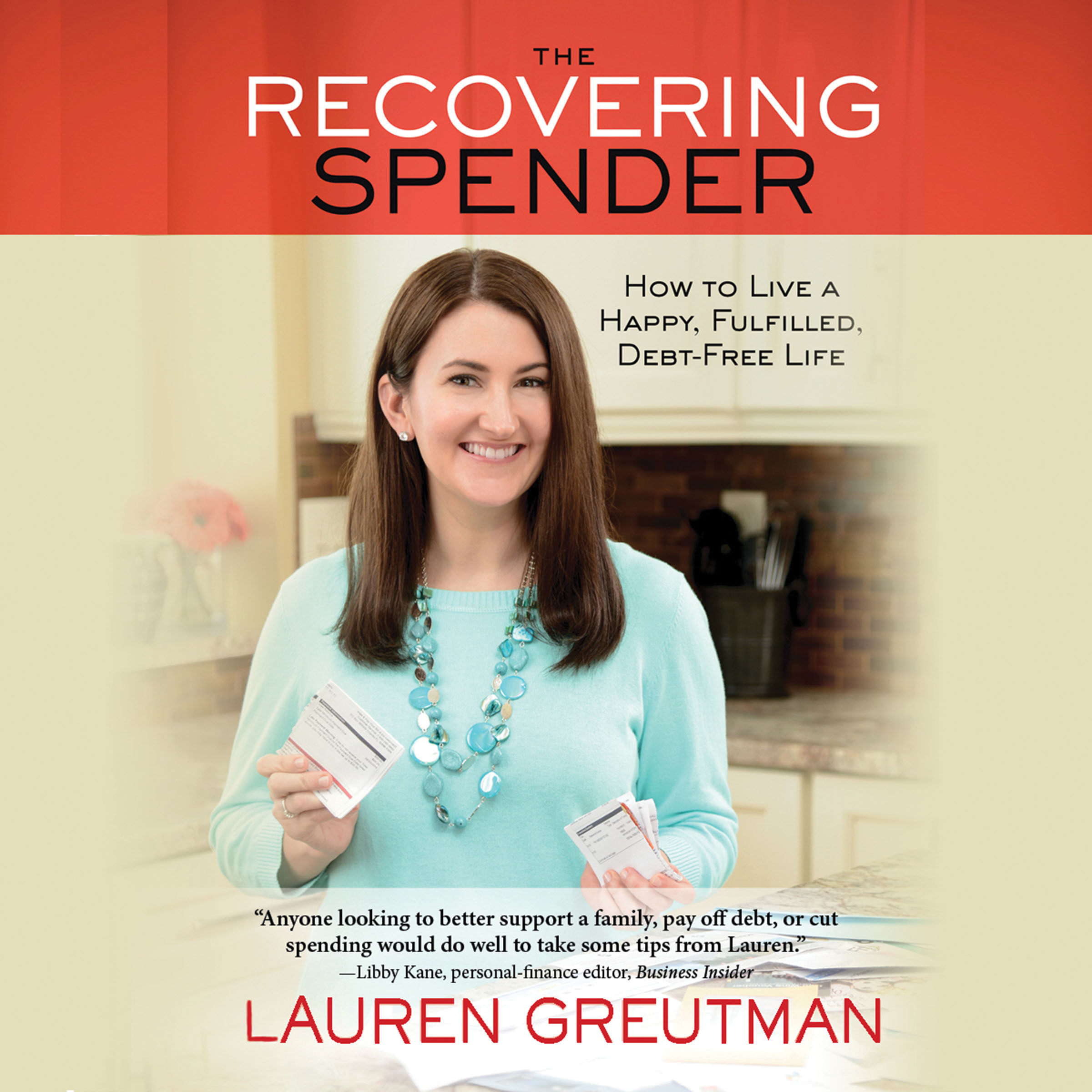 Printable The Recovering Spender: How to Live a Happy, Fulfilled, Debt-Free Life Audiobook Cover Art