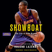 Showboat: The Life of Kobe Bryant Audiobook, by Roland Lazenby