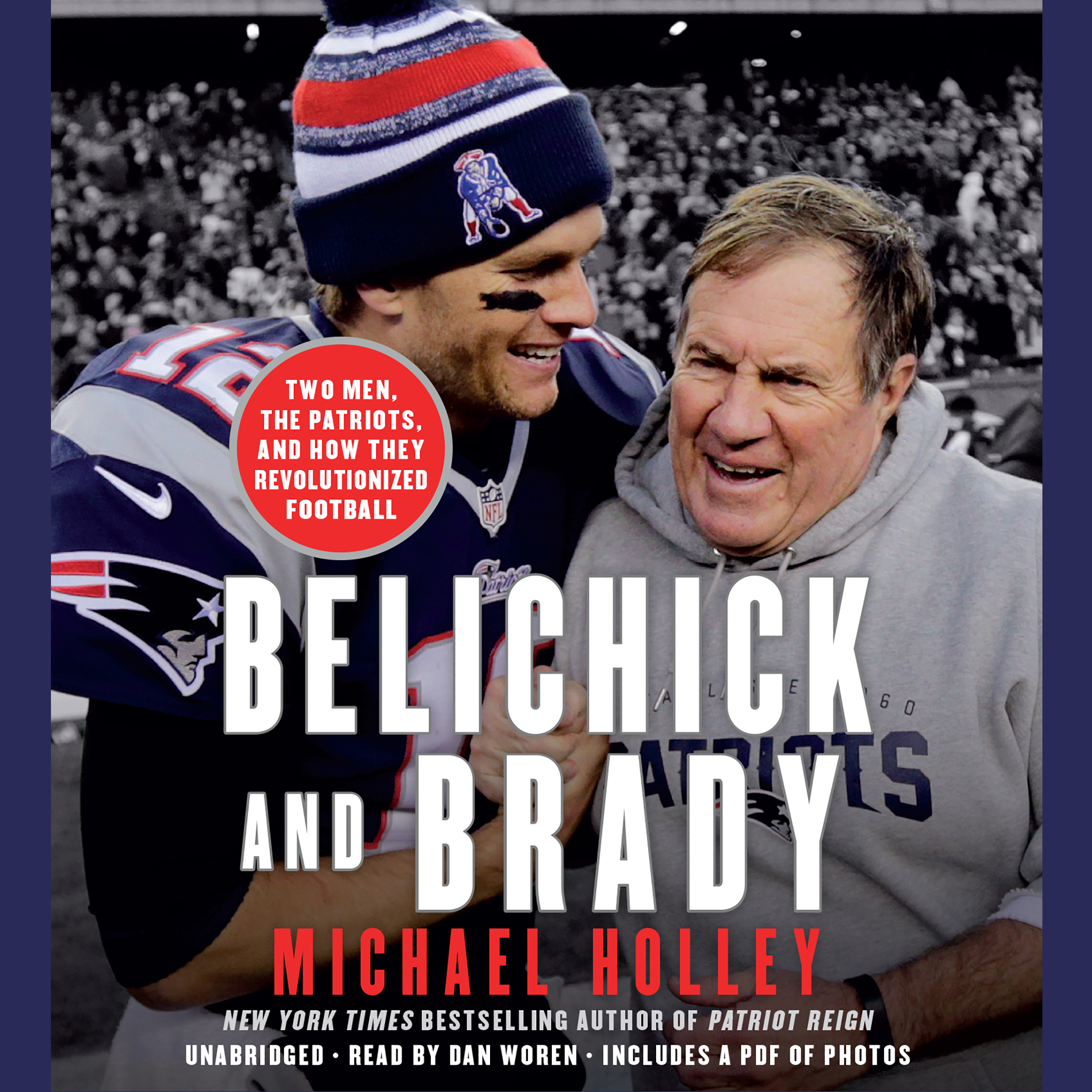 Printable Belichick and Brady: Two Men, the Patriots, and How They Revolutionized Football Audiobook Cover Art