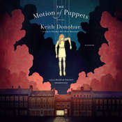 The Motion of Puppets, by Keith Donohue