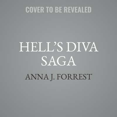 Hell's Diva Saga Audiobook, by Anna J.