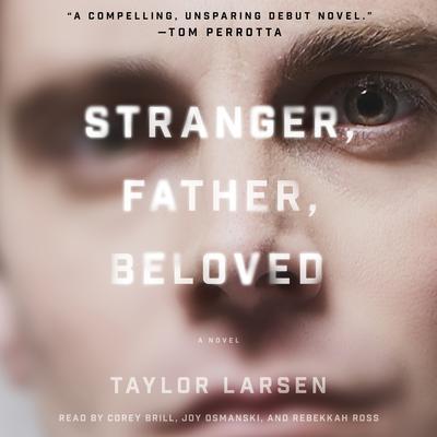 Stranger, Father, Beloved Audiobook, by Taylor Larsen