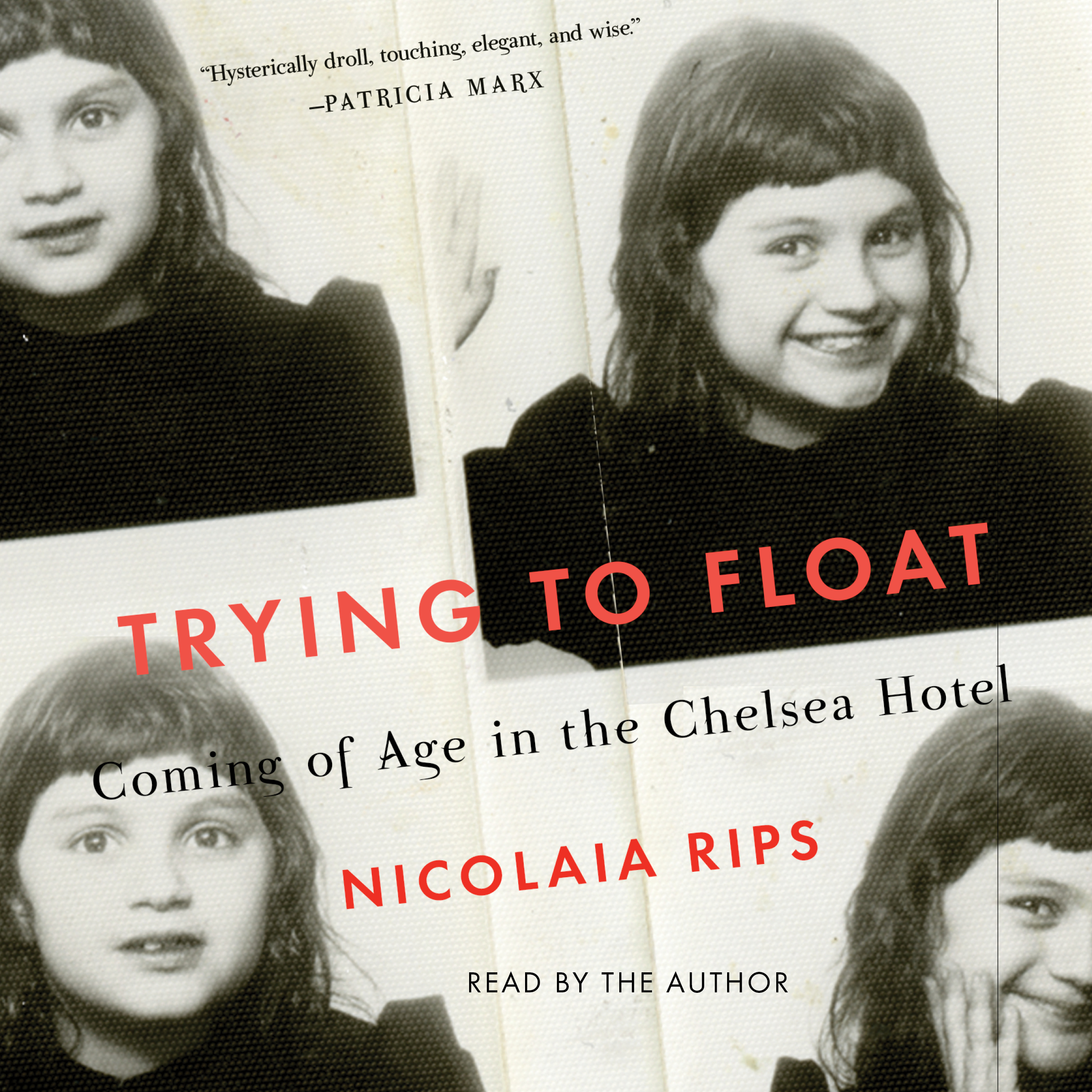 Printable Trying to Float: Chronicles of a Girl in the Chelsea Hotel Audiobook Cover Art