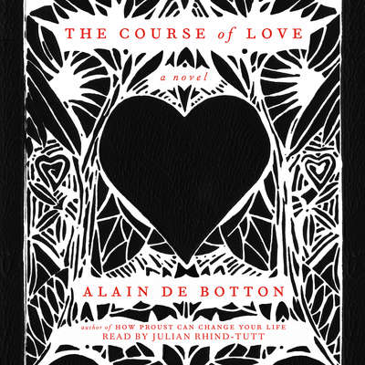 The Course of Love: A Novel Audiobook, by Alain de Botton