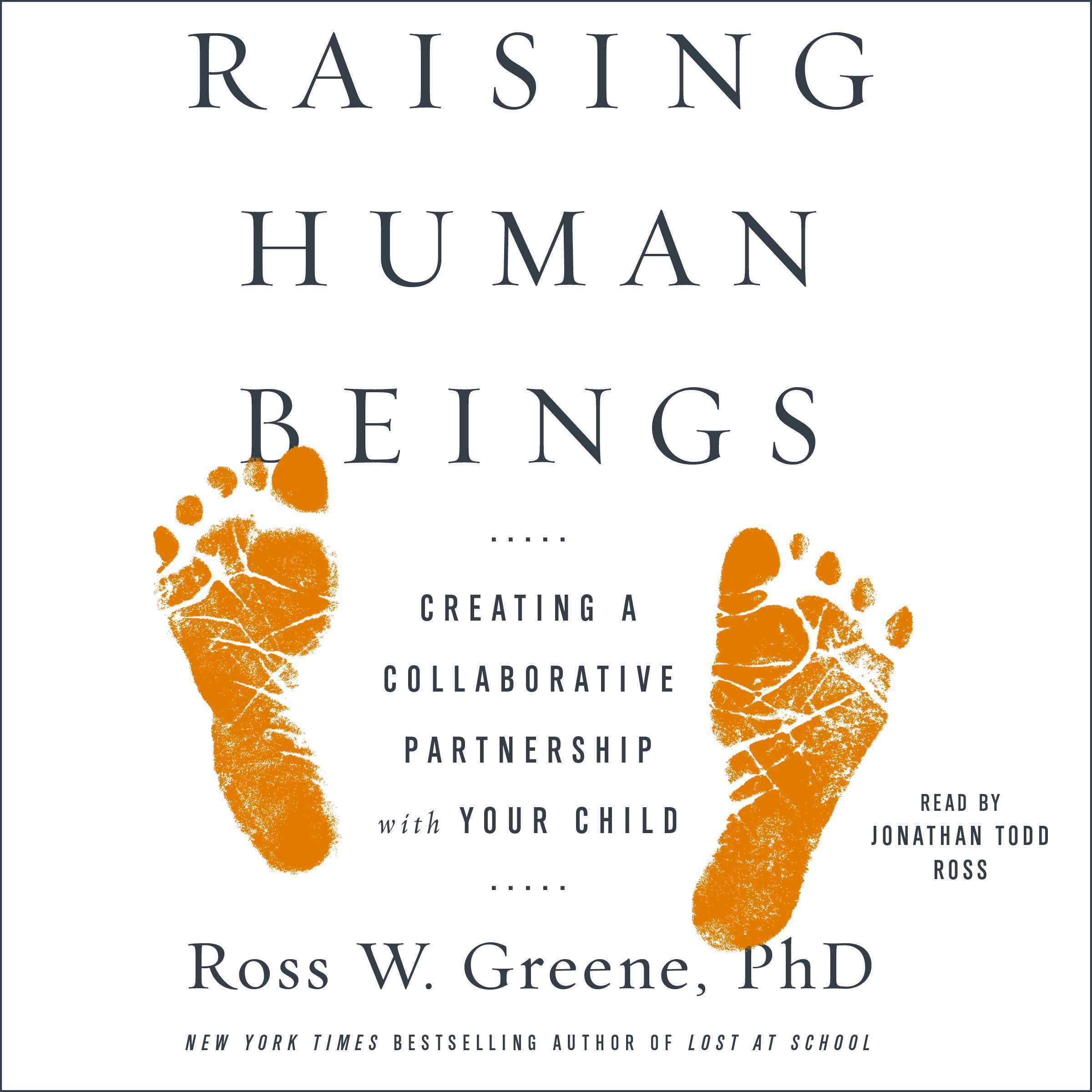 Printable Raising Human Beings: Creating a Collaborative Partnership with Your Child Audiobook Cover Art