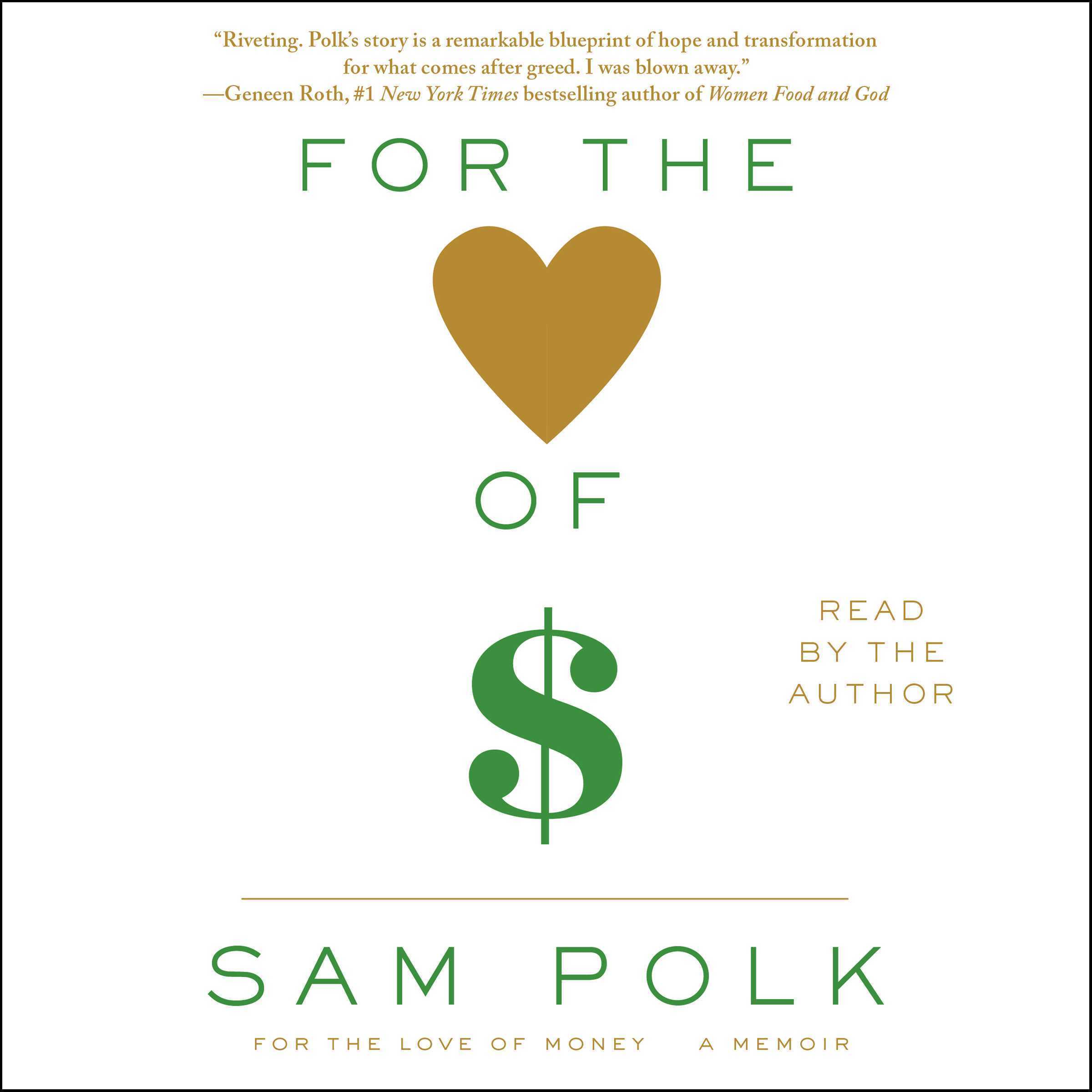 Printable For the Love of Money: A Memoir Audiobook Cover Art