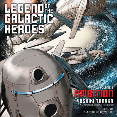 Printable Legend of the Galactic Heroes, Vol. 2: Ambition Audiobook Cover Art