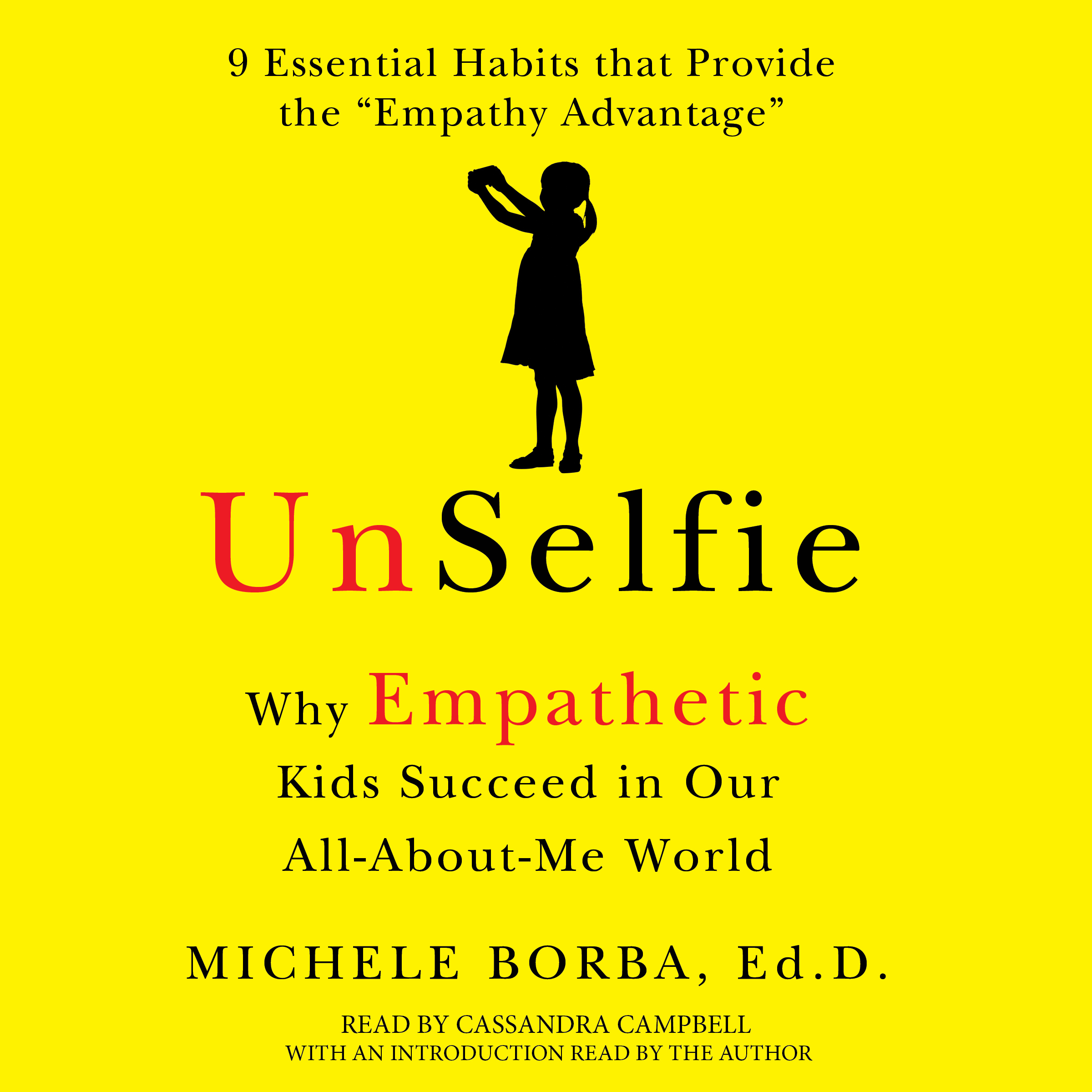 Printable UnSelfie: Why Empathetic Kids Succeed in Our All-About-Me World Audiobook Cover Art