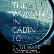 The Woman in Cabin Ten, by Ruth Ware