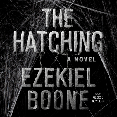 The Hatching: A Novel Audiobook, by