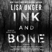 Ink and Bone: A Novel, by Lisa Unger