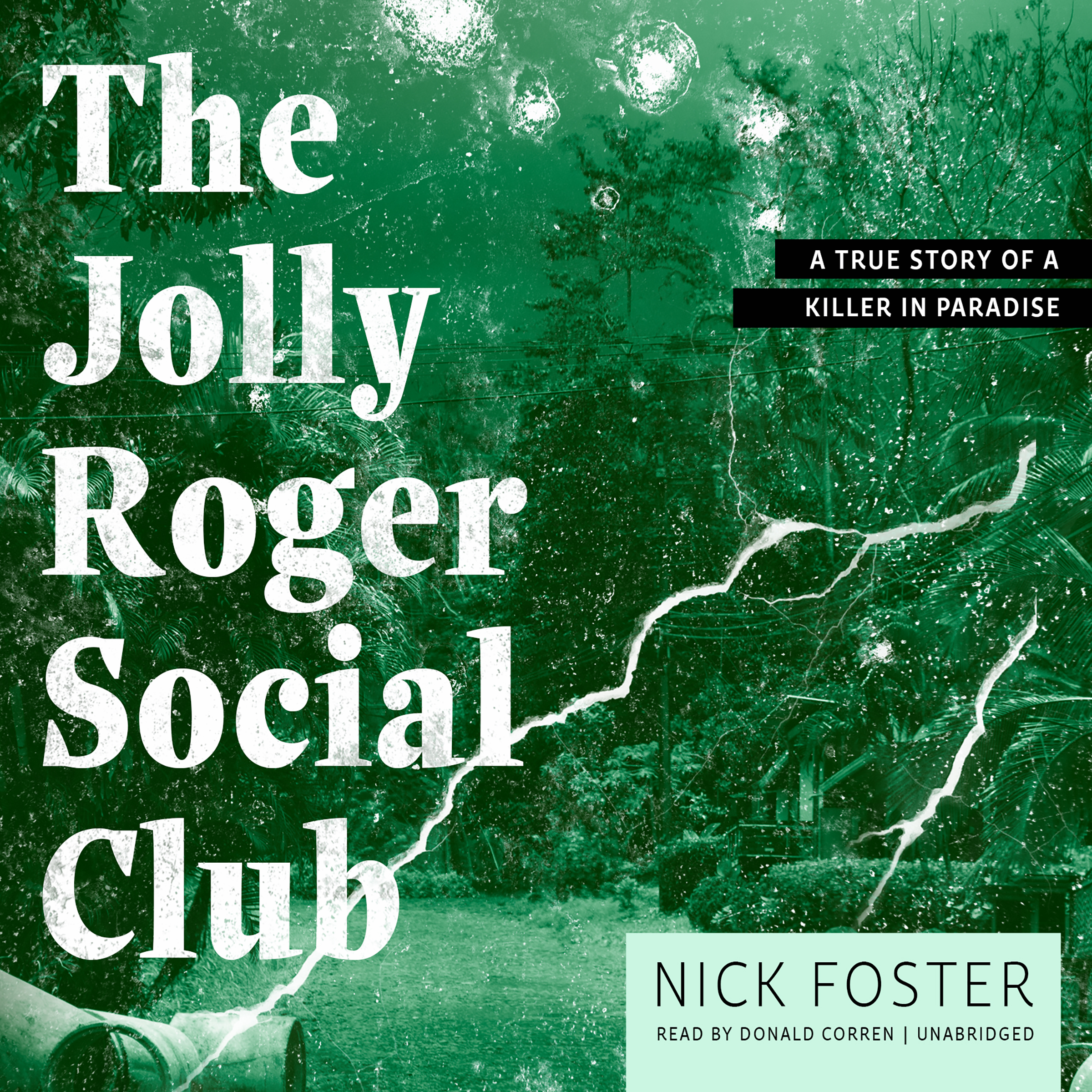 Printable The Jolly Roger Social Club: A True Story of a Killer in Paradise Audiobook Cover Art