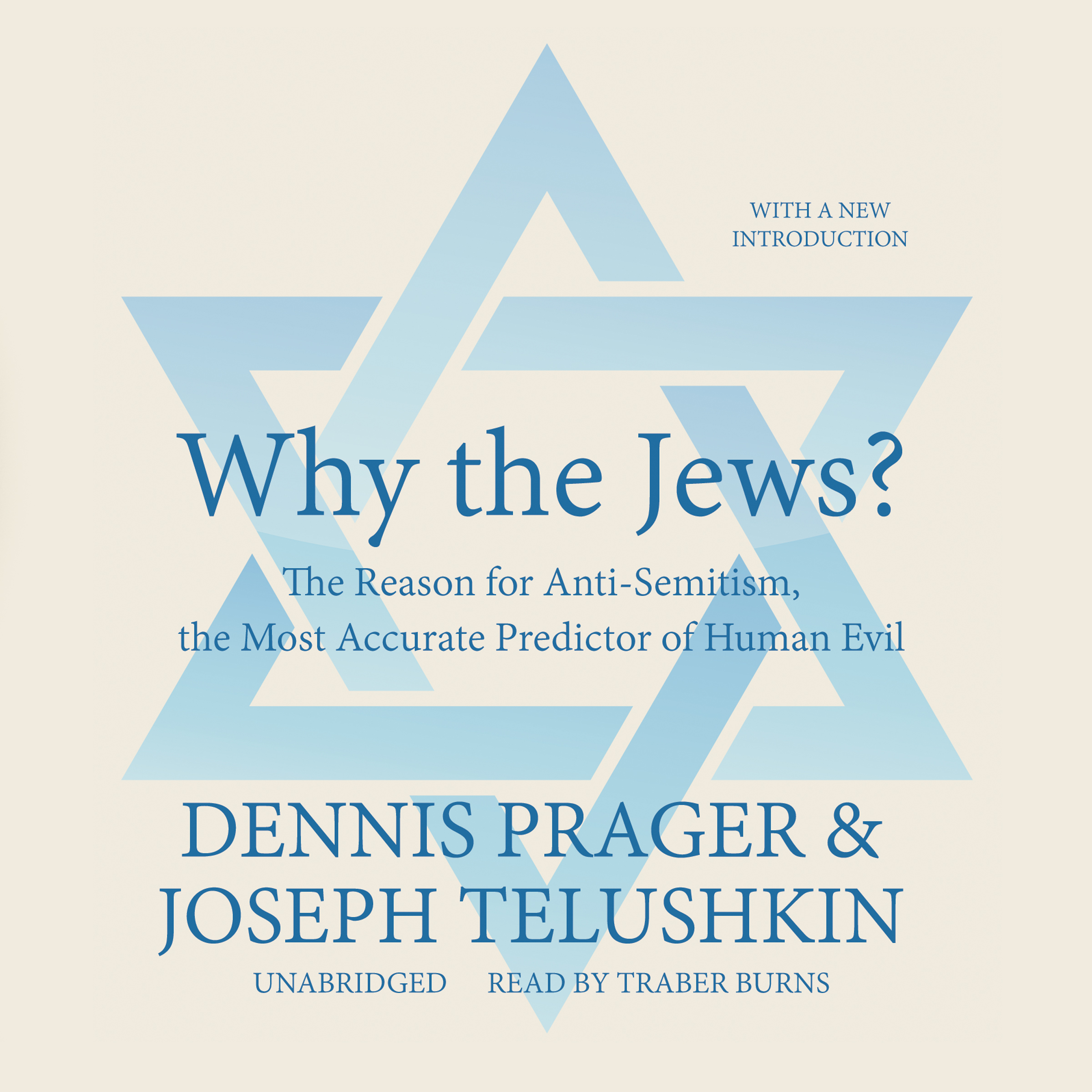 Printable Why the Jews?: The Reason for Anti-Semitism, the Most Accurate Predictor of Human Evil Audiobook Cover Art