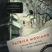 So You Don't Get Lost in the Neighborhood: A Novel Audiobook, by Patrick Modiano
