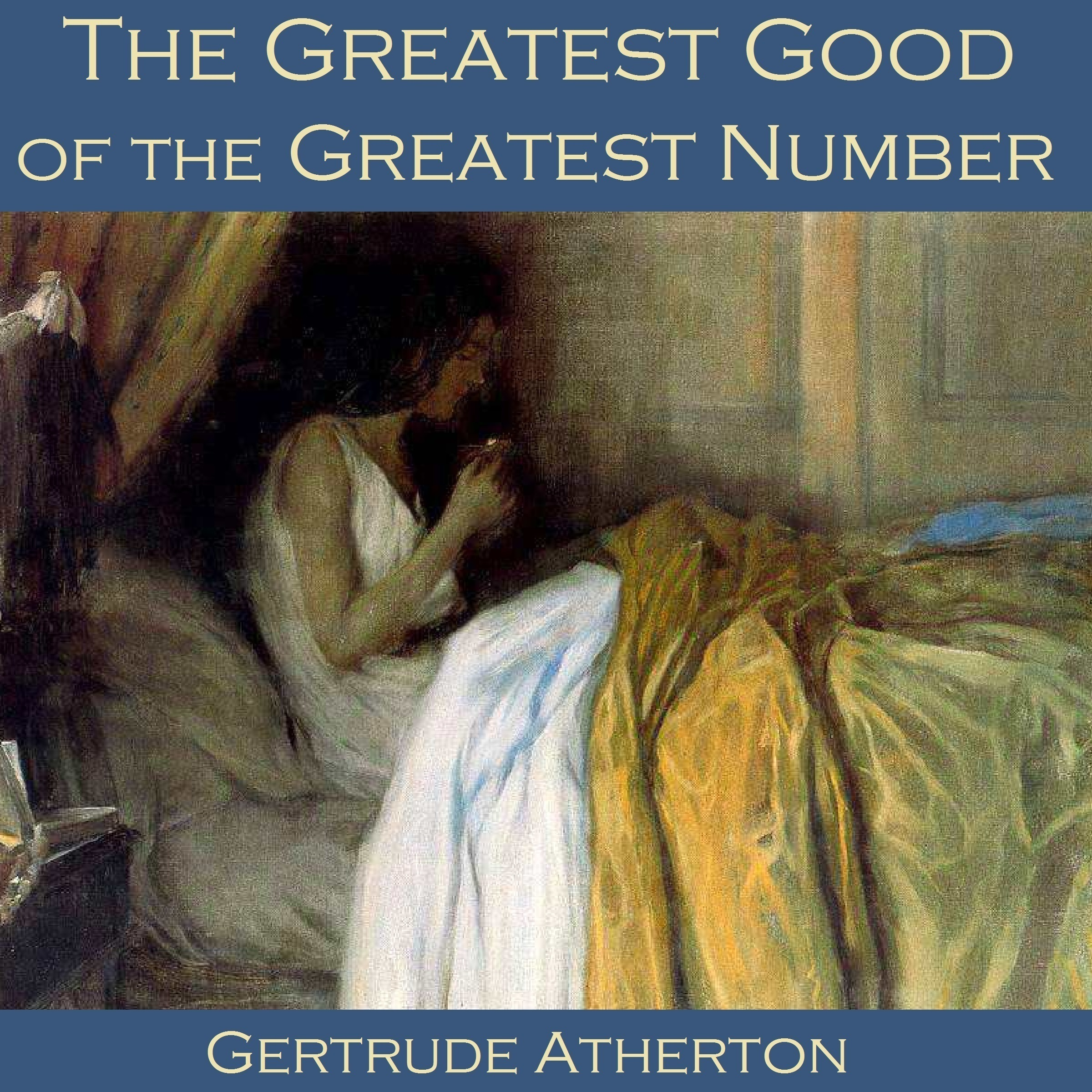 Printable The Greatest Good of the Greatest Number Audiobook Cover Art