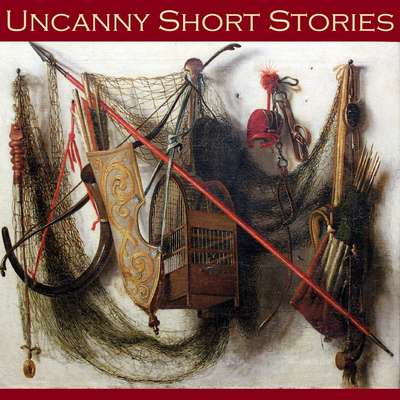 Uncanny Short Stories Audiobook, by various authors