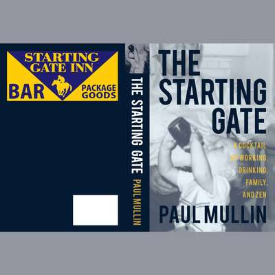 The Starting Gate Audiobook, by Paul Mullin