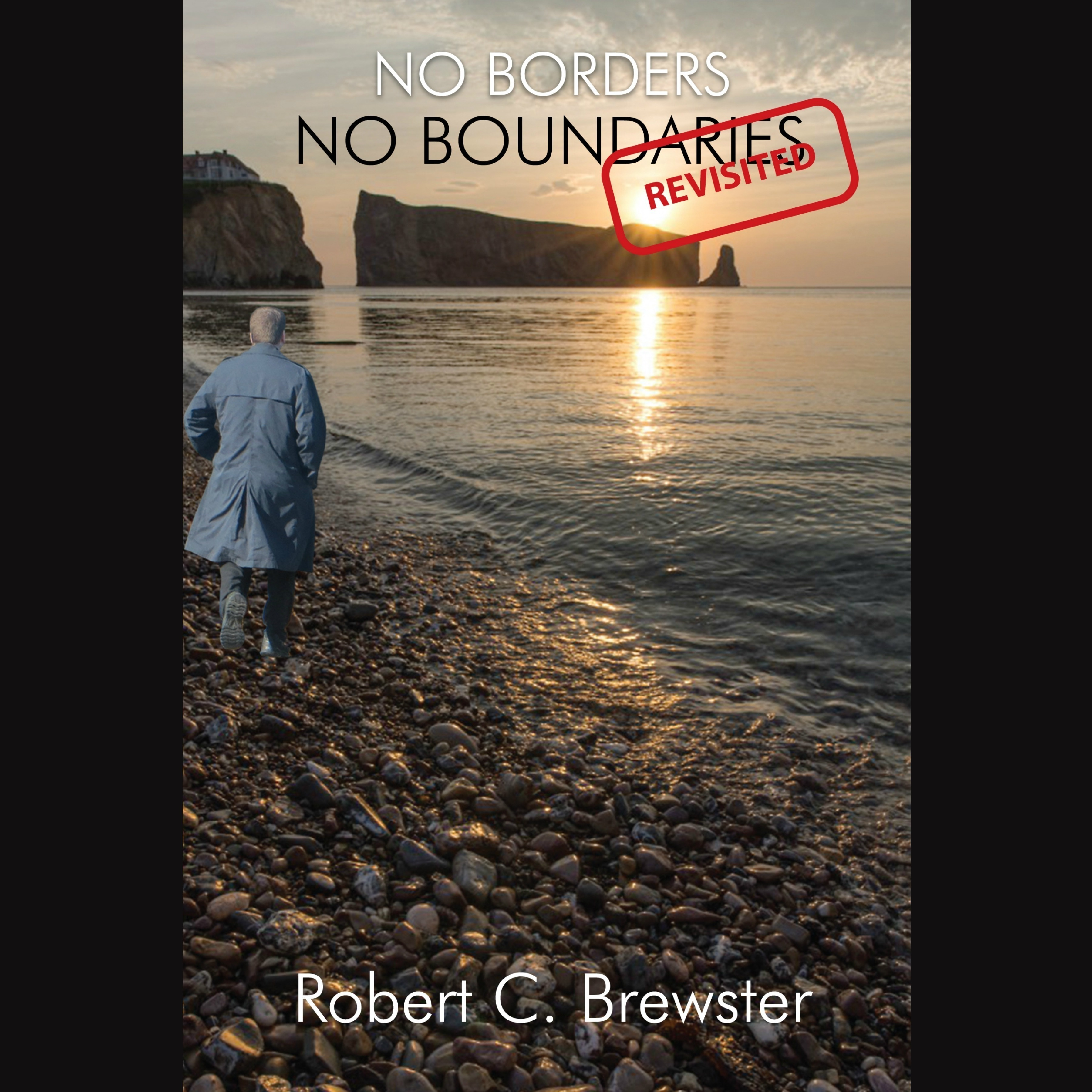 Printable No Borders-No Boundaries (Revisited) Audiobook Cover Art