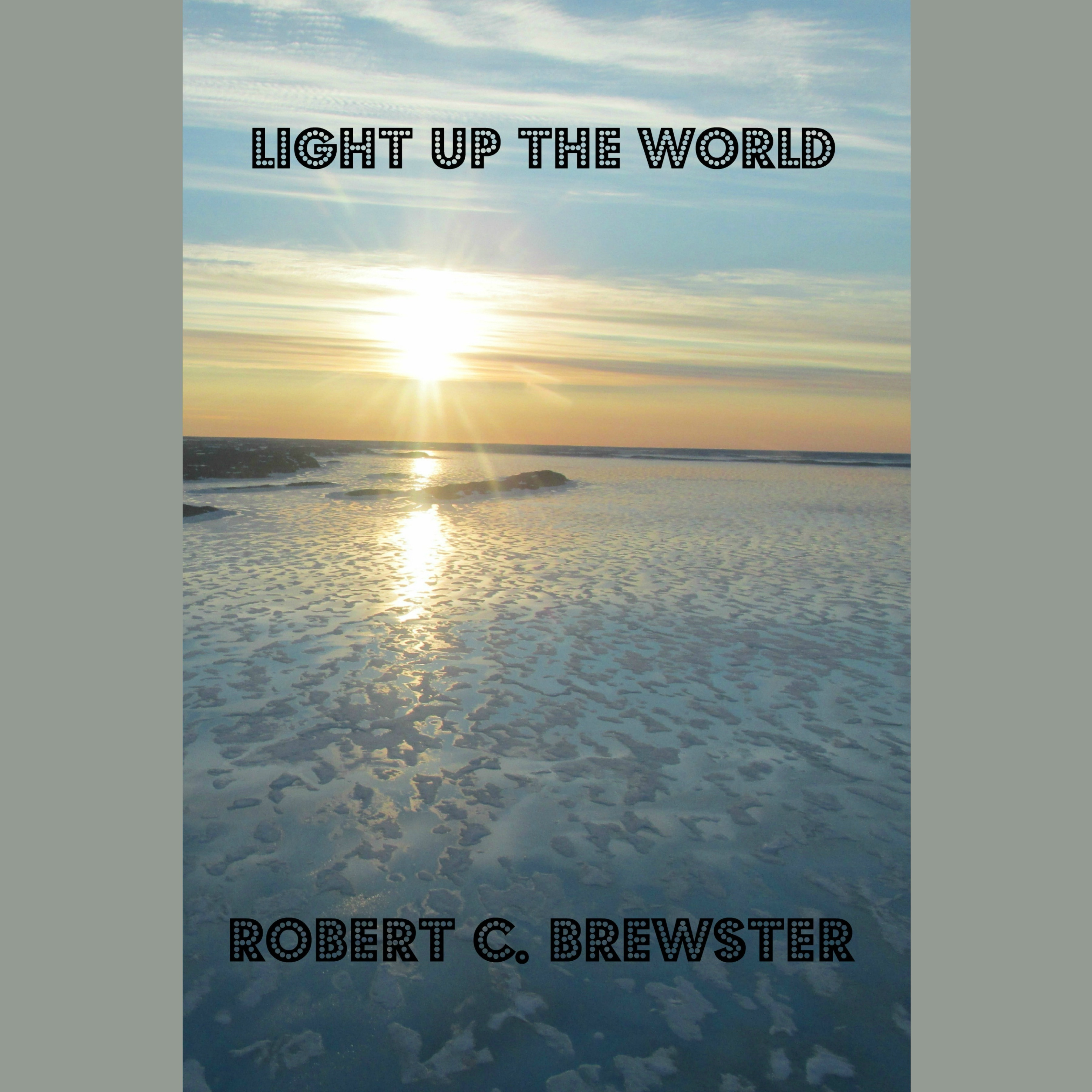 Printable Light Up the World Audiobook Cover Art