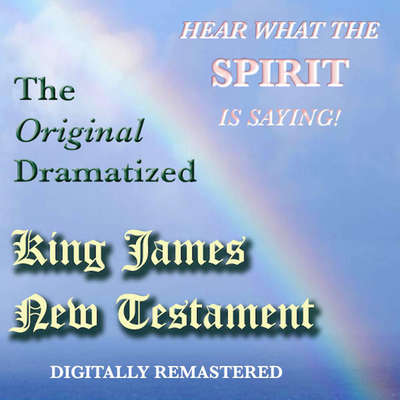 The Original Dramatized King James New Testament Audiobook, by Sound Life Ministries