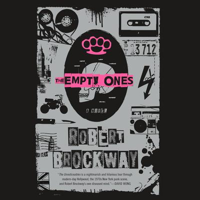 The Empty Ones: A Novel Audiobook, by Robert Brockway