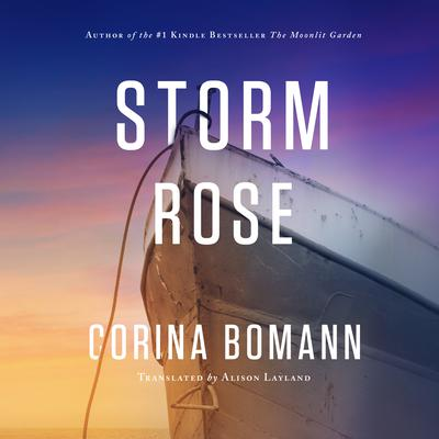 Storm Rose Audiobook, by Corina Bomann