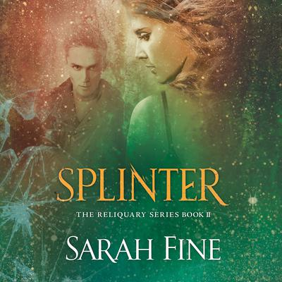 Splinter Audiobook, by Sarah Fine