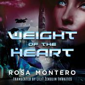 Weight of the Heart Audiobook, by Rosa Montero