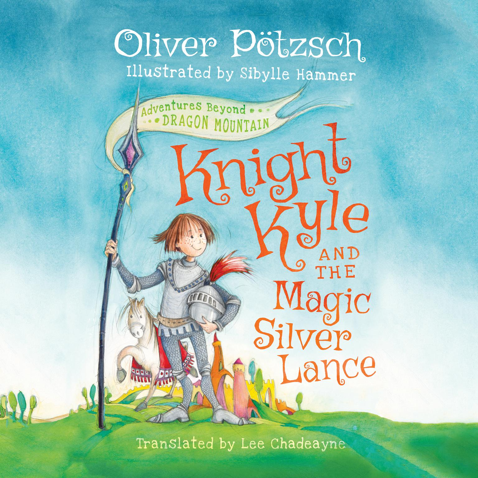 Printable Knight Kyle and the Magic Silver Lance Audiobook Cover Art