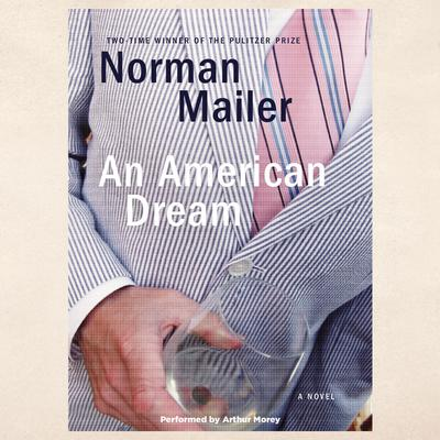 An American Dream Audiobook, by Norman Mailer