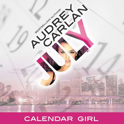 July Audiobook, by Audrey Carlan