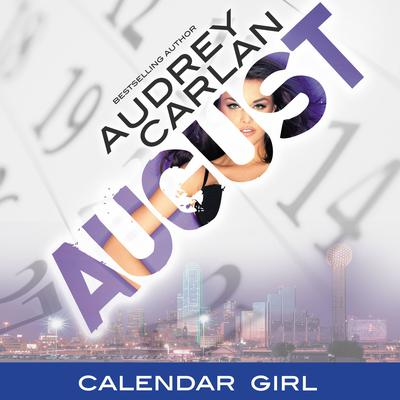 August Audiobook, by Audrey Carlan