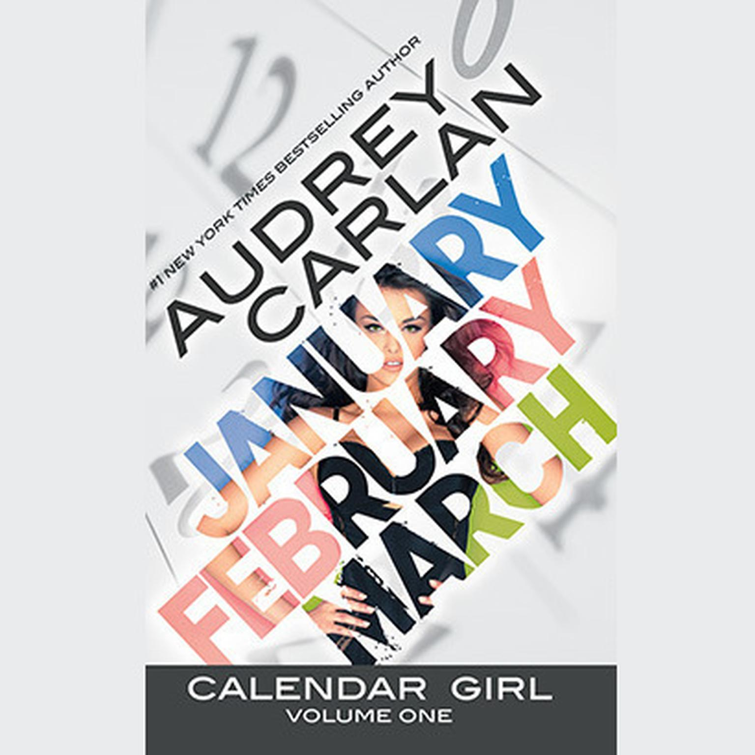Printable Calendar Girl: Volume One: January, February, March Audiobook Cover Art
