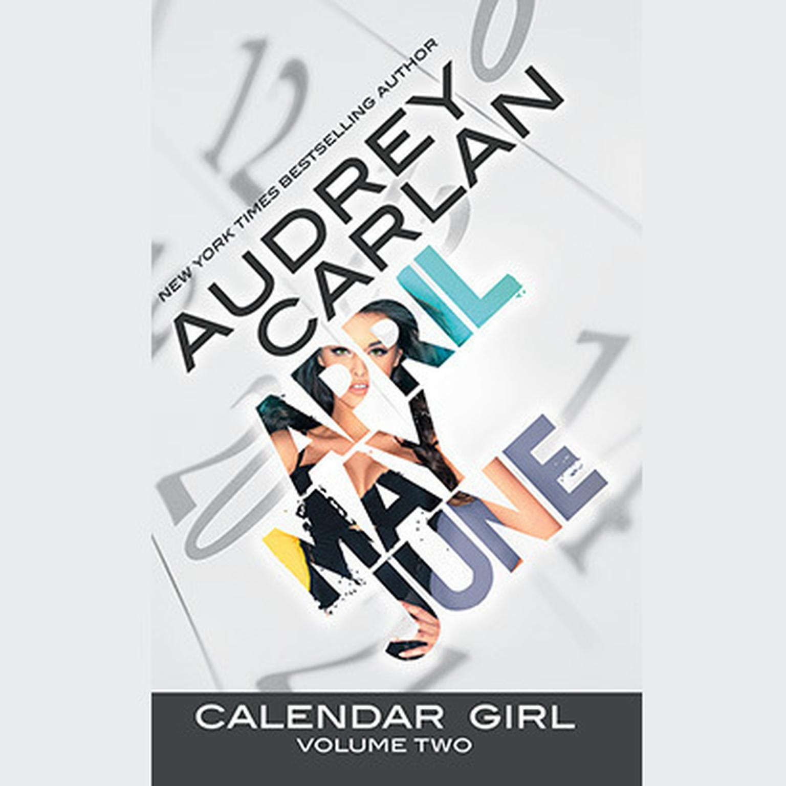 Printable Calendar Girl: Volume Two: April, May, June Audiobook Cover Art