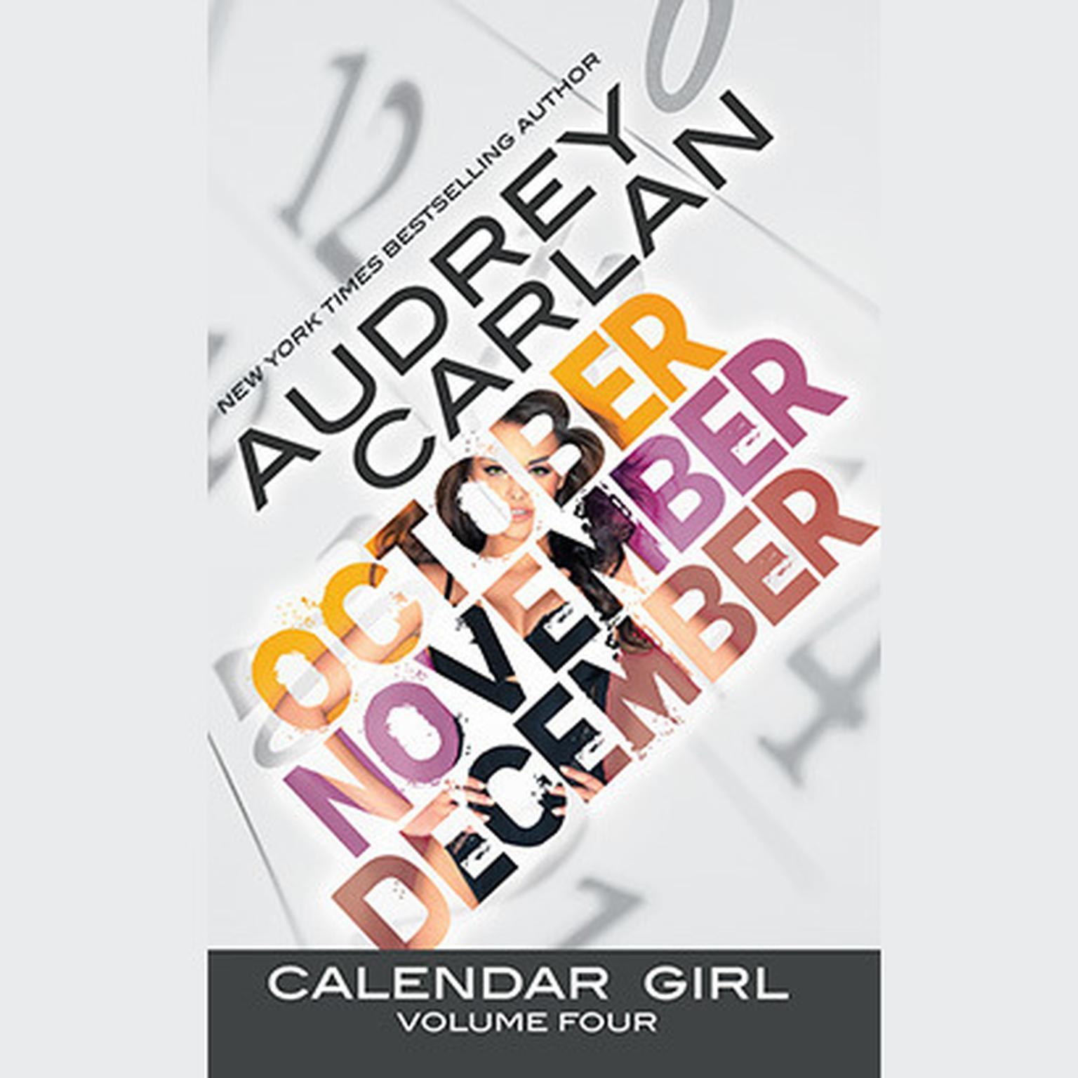 Printable Calendar Girl: Volume Four: October, November, December Audiobook Cover Art