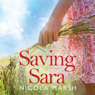 Saving Sara Audiobook, by Nicola Marsh