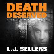 Death Deserved, by L. J. Sellers